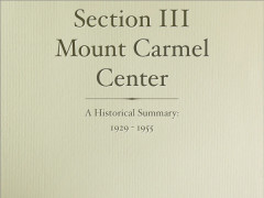Old Mt. Carmel Center: 1930 - 1955