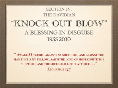 The Effort to Deliver a Knock Out Blow: 1955-2010